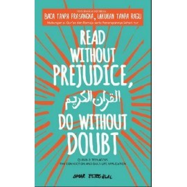 Read Without Prejudice, Do Without Doubt