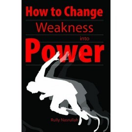 How to Change Your Weakness